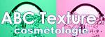 ABC-Texture Cosmétologie